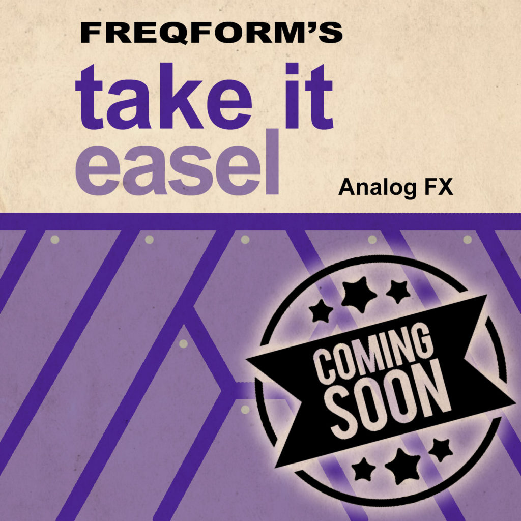 Take_it_easel_Large_Analog_FX_coming_soon